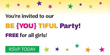 Girl Scouts Louisiana East- You're Invited to a  BE(YOU)TIFUL Party tickets