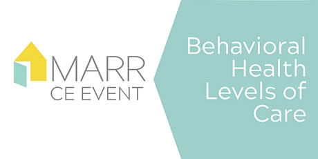CE Event: Behavioral Health Levels of Care tickets