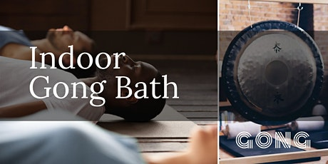 Indoor Relaxing Gong Bath tickets
