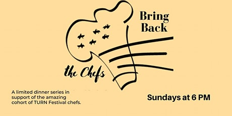 Bring Back the Chefs tickets