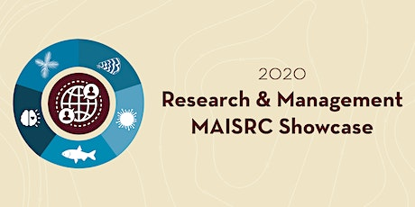 2020 MAISRC Research and Management Showcase tickets