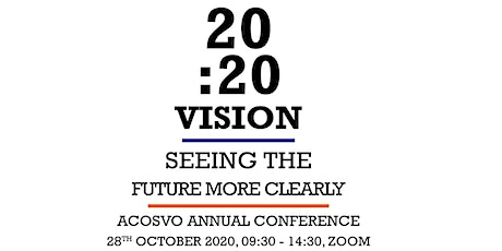 ACOSVO Annual Conference - 20:20 Vision: Seeing the Future More Clearly tickets