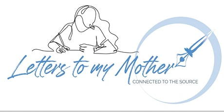 Letters to My Mother - Guided Letter Writing Sessions tickets