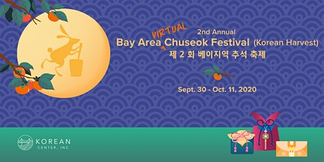 2nd Annual Bay Area Chuseok Festival: Virtual, Missions Around Town & More! tickets
