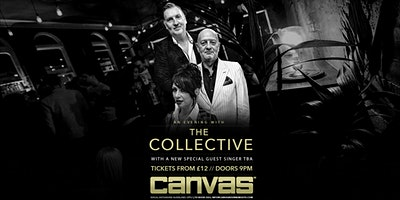 An Evening With THE COLLECTIVE