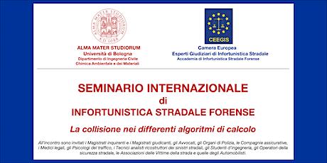 SEMINARIO INTERNAZIONALE DI IN FORTUNISTICA STRADALE biglietti