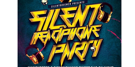 RAVE IN SILENCE - MANCHESTER'S BIGGEST SILENT PARTY tickets