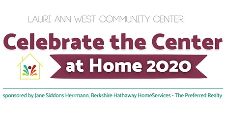 Celebrate the Center at Home tickets