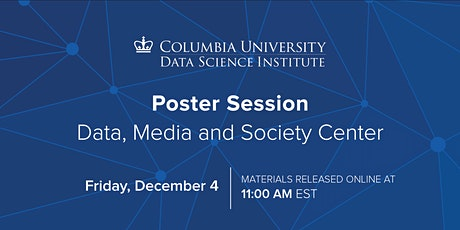 Data, Media and Society Poster Session tickets