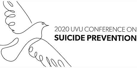 2020 UVU Conference on Suicide Prevention tickets