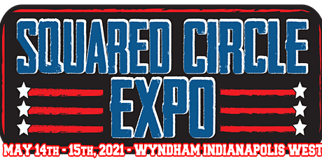Squared Circle Expo 2021 tickets