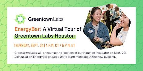 EnergyBar: A Virtual Tour of Greentown Houston tickets