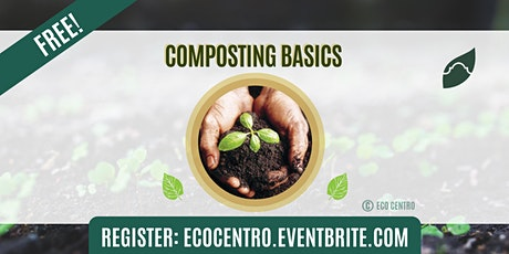 Composting Basics by Eco Centro tickets