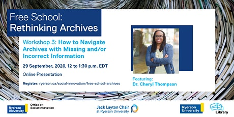 Free School Workshop 3:  How to Navigate Archives with Missing Information tickets