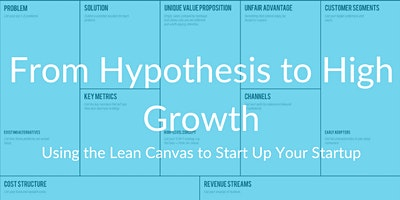 Venture Development Series #2: From Hypothesis to High Growth