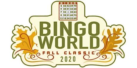Bingo World 2020 Fall Classic tickets