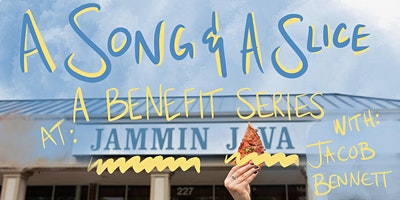 A Song & A Slice: Jacob Bennett benefiting Alive!