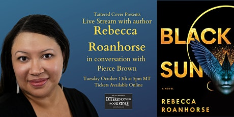 Live Stream with Rebecca Roanhorse in conversation with Pierce Brown tickets