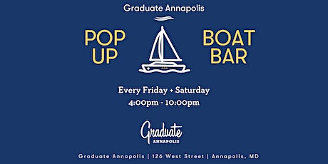 Pop-Up Boat Bar at Graduate Annapolis tickets
