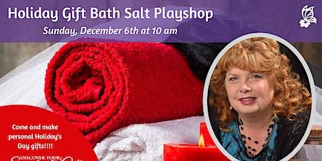 Holiday Bath Salts Playshop with Vialet Rayne tickets