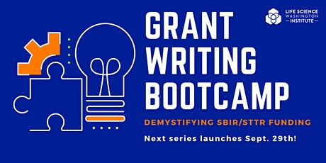 Grant Writing Bootcamp: Demystifying the SBIR/STTR Application Process tickets