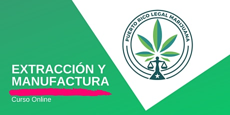 Extracciones y Manufactura de Cannabis | Online tickets