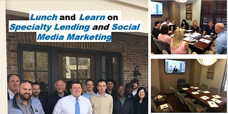 Lunch & Learn - SPECIALTY LENDING AND SOCIAL MEDIA MARKETING October 14th tickets