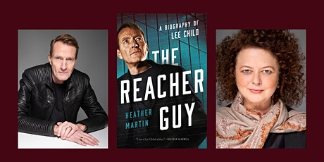 The Reacher Guy: The Authorised Biography of Lee Child by Heather Martin tickets