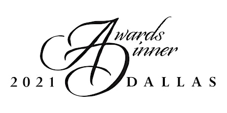 2021 Dallas Awards Dinner tickets
