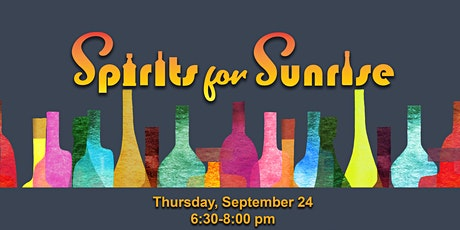 Spirits for Sunrise Virtual Fundraising Event tickets