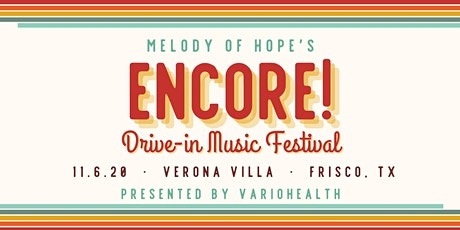 Encore! Drive-In Music Fest (Limited seating + live stream) tickets