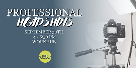 Professional Headshots at WorkHub tickets