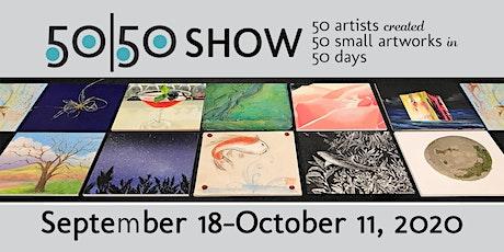 Sanchez Art Center 2020 50|50 Show Opening Weekend Fundraiser tickets