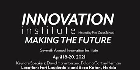 2021 Innovation Institute tickets