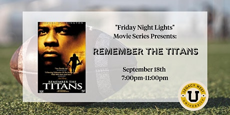Friday Night Lights Movie Nights : Remember the Titans tickets