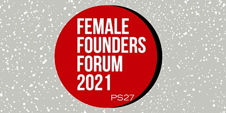 Female Founders Forum 2021 tickets