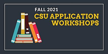 CSU Fall 2021 Application Workshops (VIRTUAL)