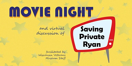 Movie Night and Virtual Discussion: Saving Private Ryan tickets