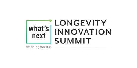 3rd Annual What's Next Longevity Innovation Summit entradas
