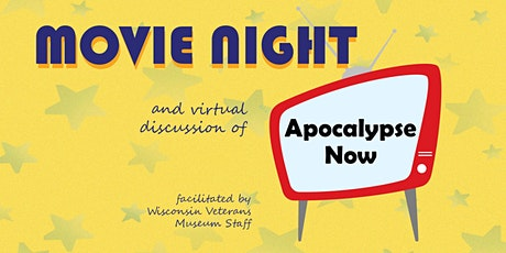Movie Night and Virtual Discussion: Apocalypse Now tickets