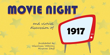 Movie Night and Virtual Discussion: 1917 tickets