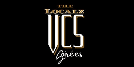 The Localz VCS Soirees tickets