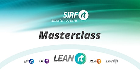 VicTas SIRF Masterclass | LEAN  Values and Behaviours for Sustained Success tickets