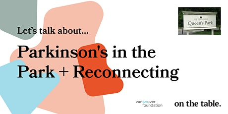 Parkinson's in the Park + Reconnecting tickets