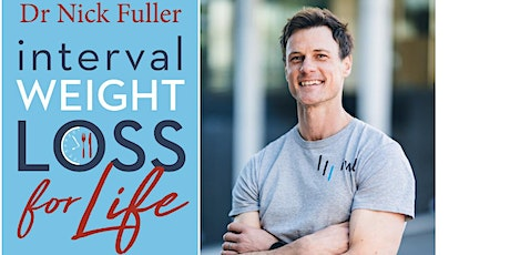 Dr Nick Fuller – Interval Weight Loss for Life - Blacktown tickets