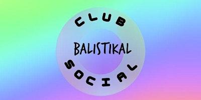 Balistikal Social Club