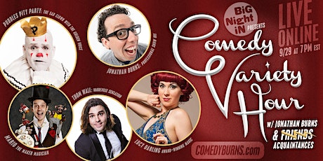 COMEDY VARIETY HOUR with Jonathan Burns tickets