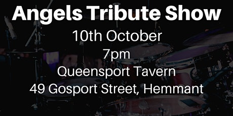 Angels Tribute Show at the Queensport Tavern tickets