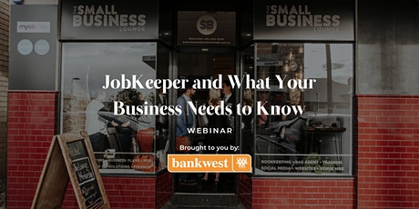JobKeeper and What Your Business Needs to Know tickets