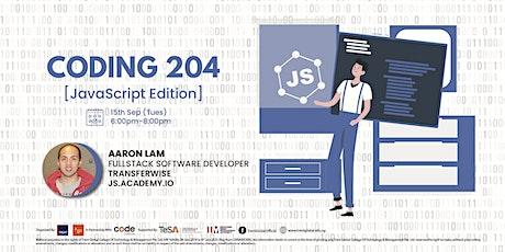 Coding 204: Javascript Edition tickets